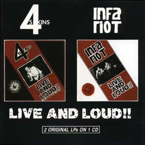 4-Skins / Infa Riot - Live and Loud (2 LPs on 1 CD)