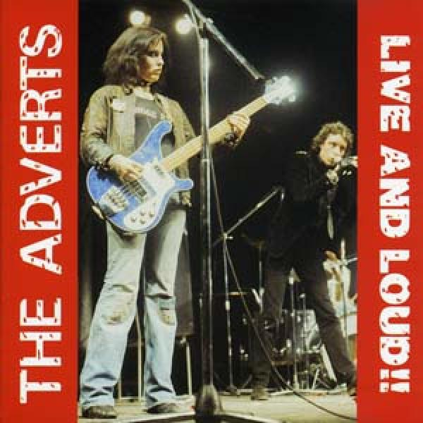 Adverts - Live and loud