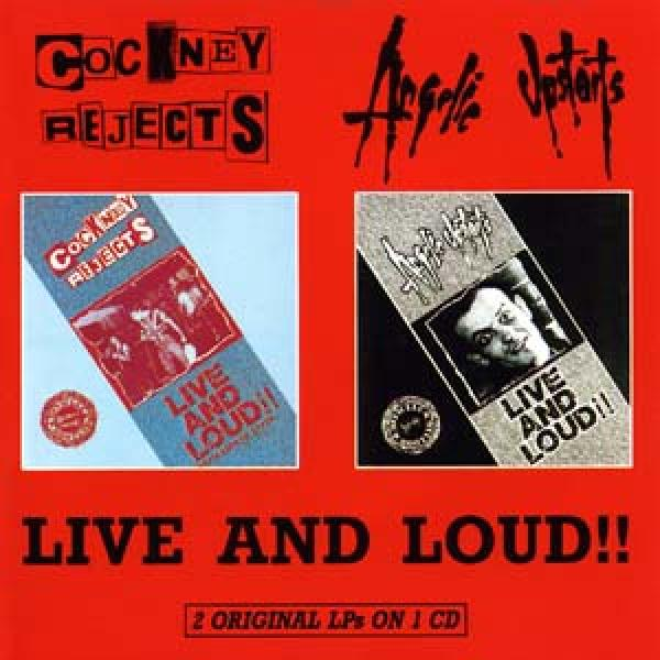 Cockney Rejects / Angelic Upstarts - Live and loud (2 LPs on 1 C