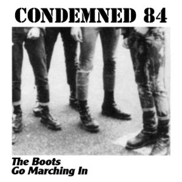 Condemned 84 - The boots go marching in, CD