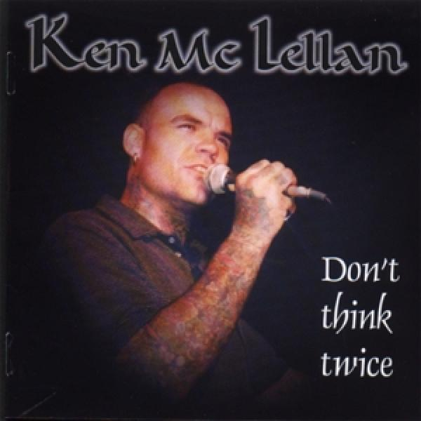 Brutal Attack / Ken McLellan - Dont think twice, CD