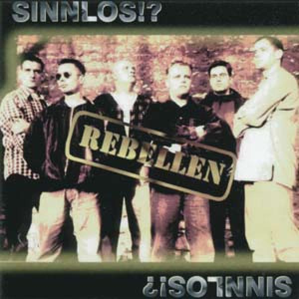 Rebellen - Sinnlos, CD