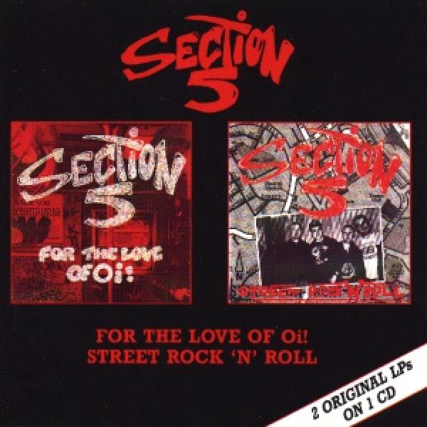 Section 5 - For the love of Oi/ Street Rock n Roll, CD
