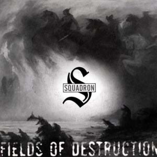 "Squadron - Fields of destruction (7"" Vinyl)"