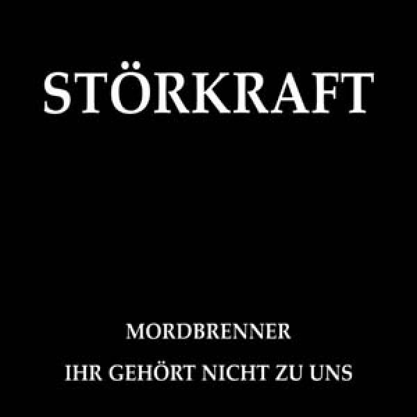 Störkraft - Mordbrenner, Mini CD