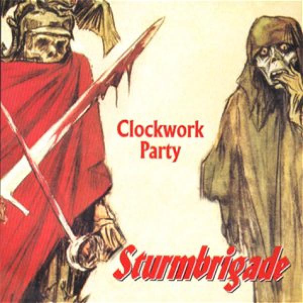Sturmbrigade - Clockwork Party, CD
