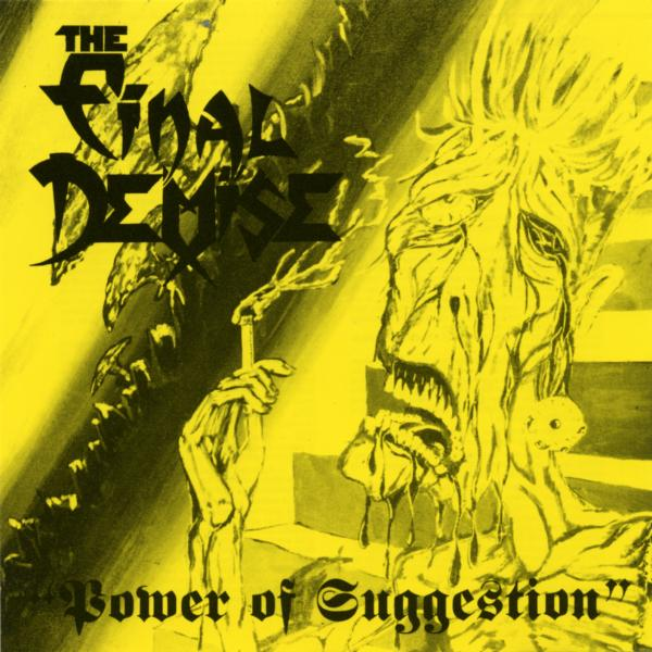 The final Demise - Power of Suggestion
