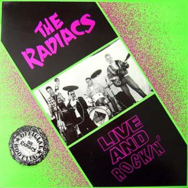 The Radiacs - Live and rockin,  LP