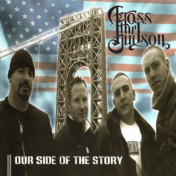Across the hudson - Our side of the story, CD