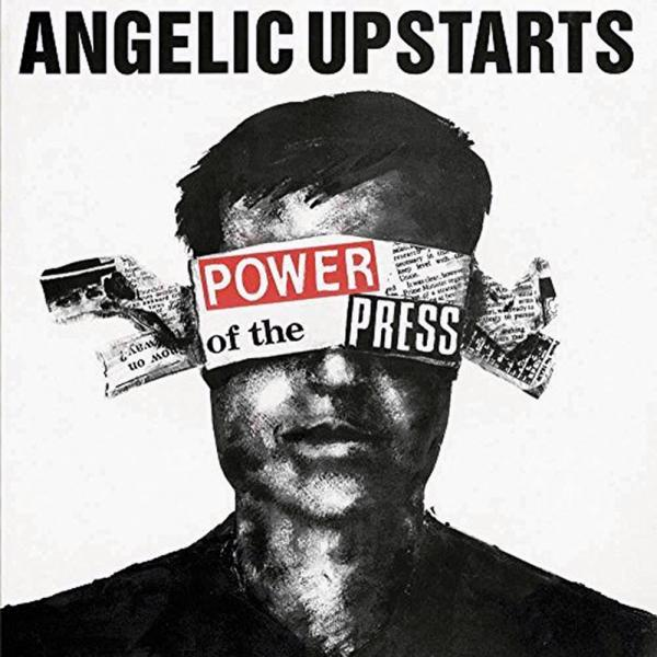 Angelic Upstarts - Power of the press, CD