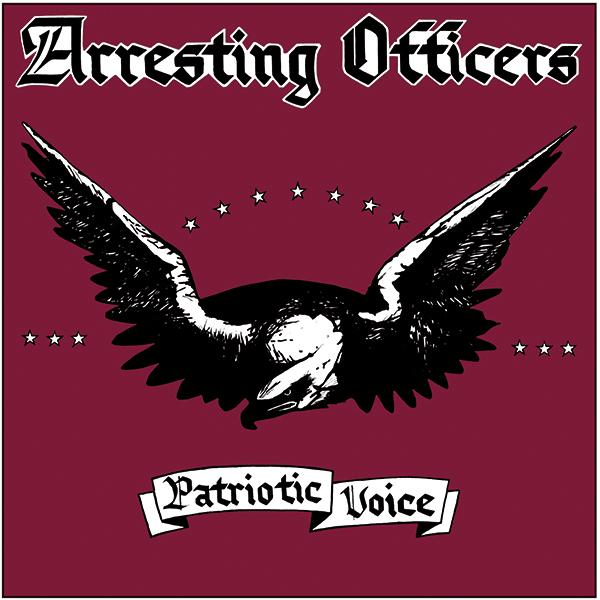 Arresting Officers - Patriotic Voice, CD
