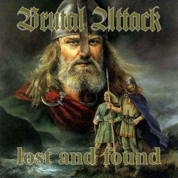 Brutal Attack - Lost and found, CD