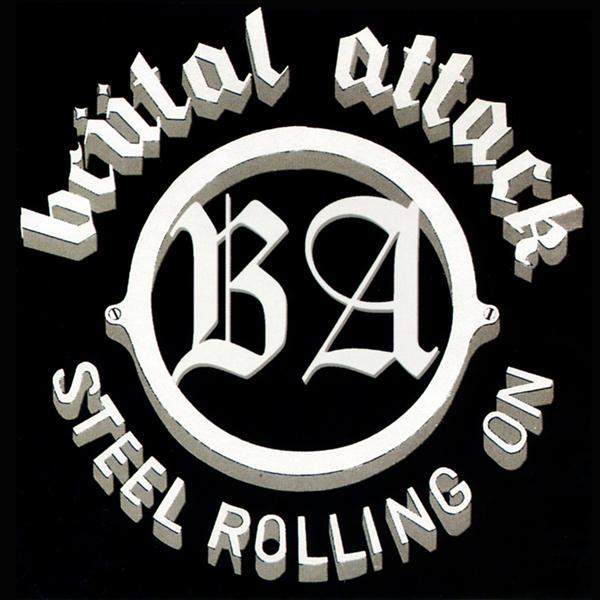 Brutal Attack - Steel rolling on, CD