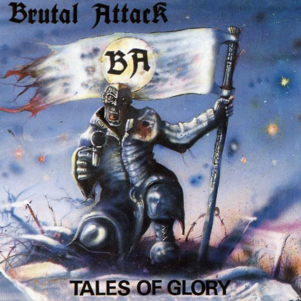 Brutal Attack - Tales of glory, zensierte Fassung, CD