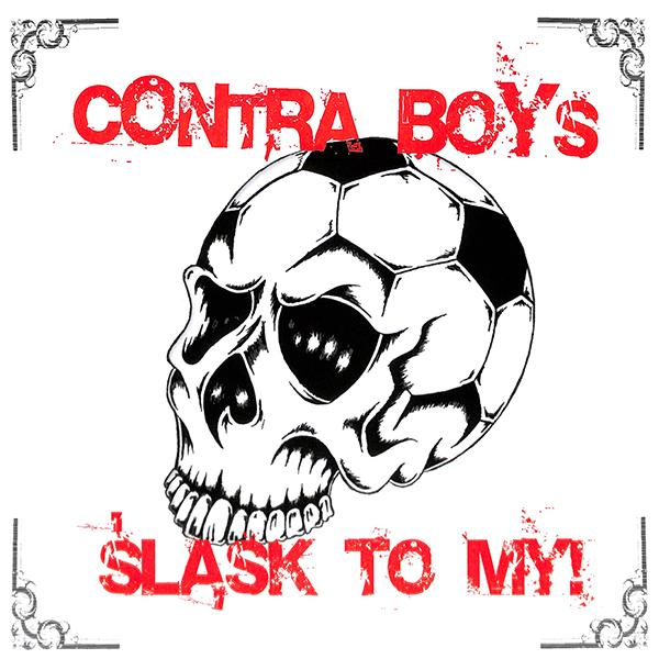 Contra Boys - Slask to my!, LP