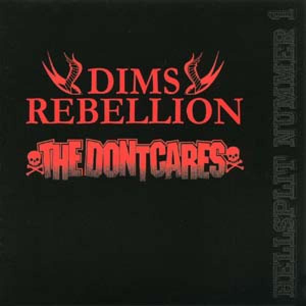 Dims Rebellion, The Dontcares - Hellsplit No. 1, CD