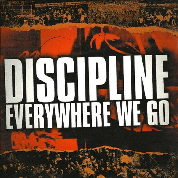 Discipline - Everywhere we go, CD