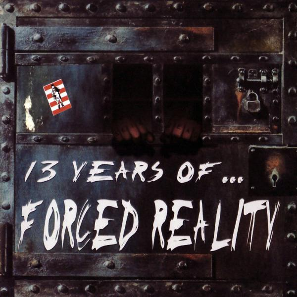 Forced Reality - 13 years of Forced Reality