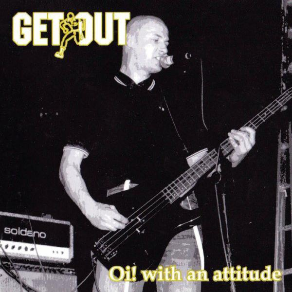 Get Out - Oi with an attitude, CD