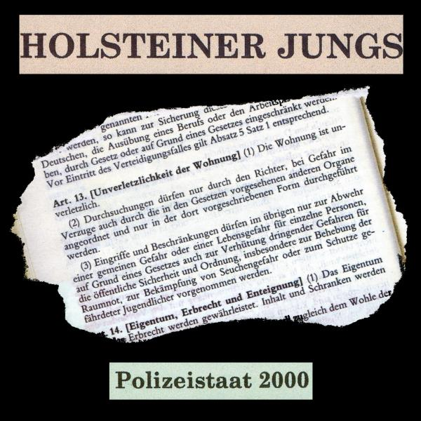 Holsteiner Jungs - Polizeistaat 2000, Mini CD