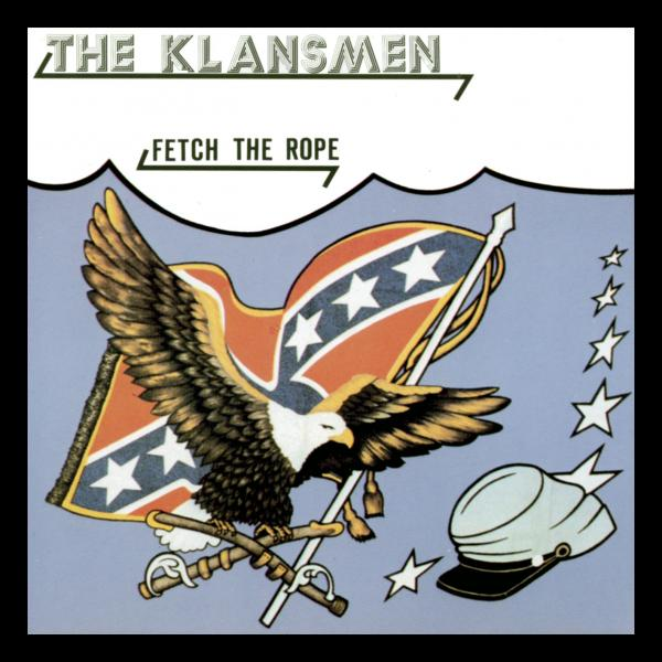 Klansmen - Fetch the rope, CD