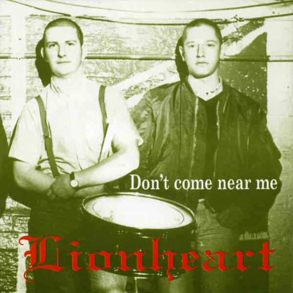 Lionheart - Dont come near me
