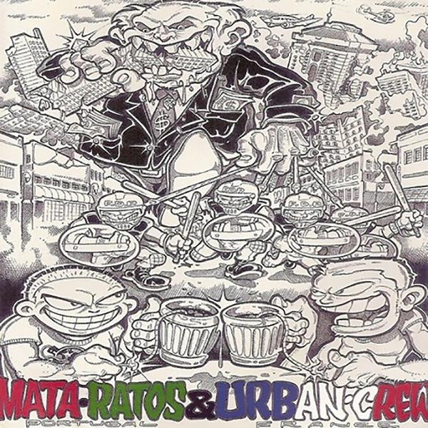 Mata Ratos/ Urban Crew - Lisbonne Vs Paris, Split-CD