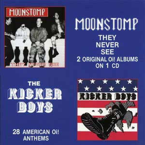 Moonstomp/ Kicker Boys - They never see/ 28 american oi! Anthems