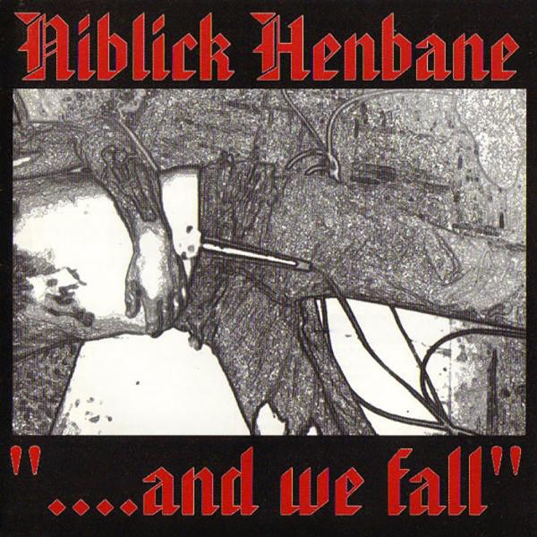 Niblick Henbane - And we fall, CD