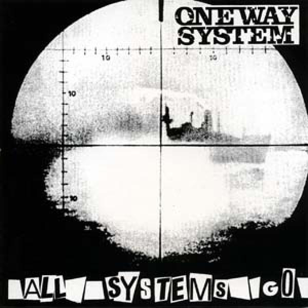 One Way System - All systems go