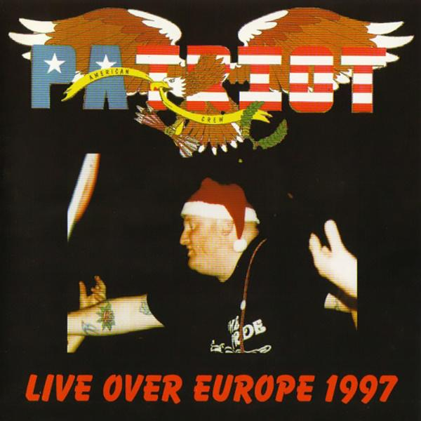 Patriot - Live over Europe 1997, CD