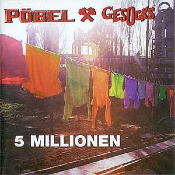 Pöbel + Gesocks - 5 Millionen, CD