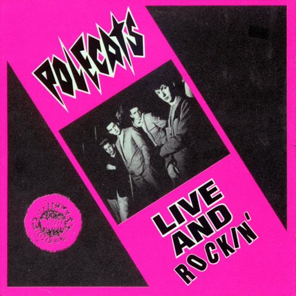 Polecats - Live and Rocking