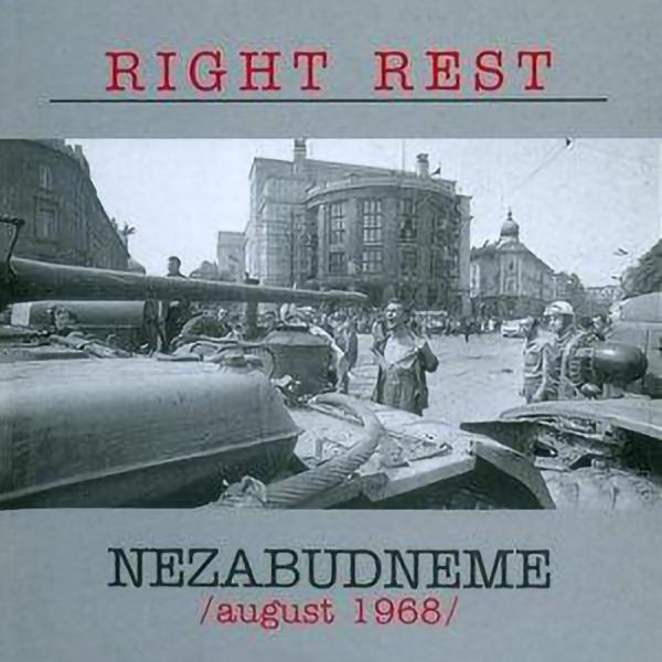 Right Rest - Nezabudneme, August 1968