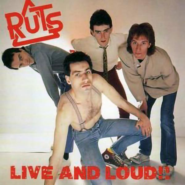 Ruts - Live and loud