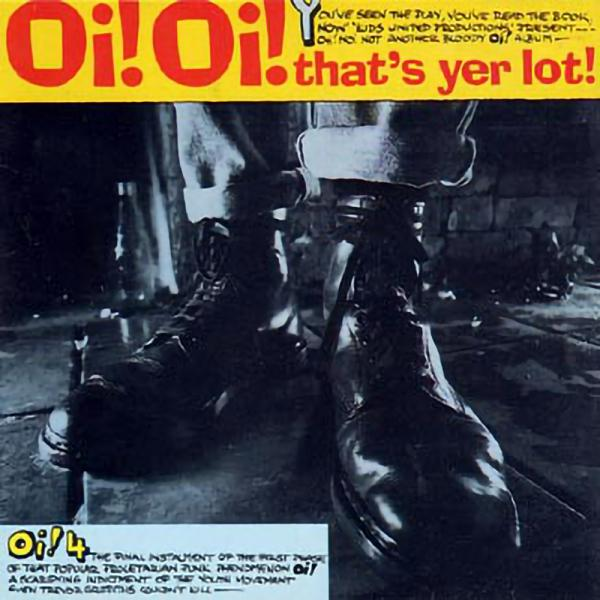 Sampler - Oi! Oi! Thats yer lot / Back on the streets EP