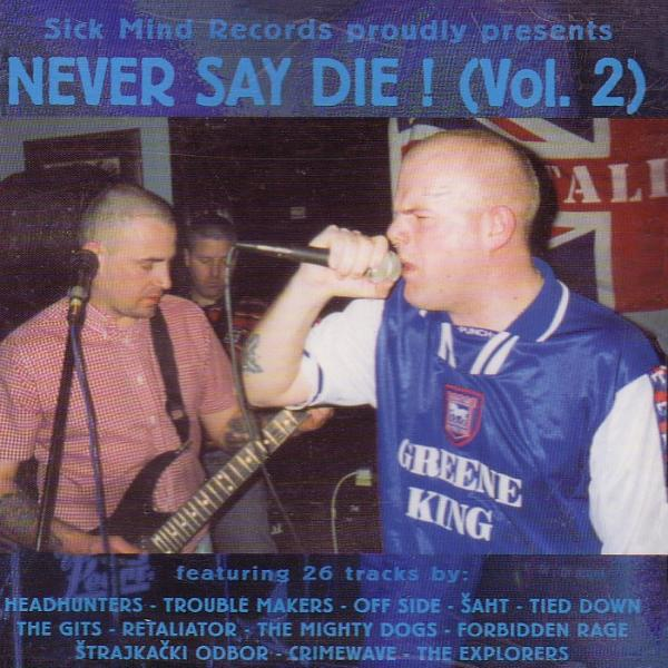 Sampler - Never say die Vol. 2, CD