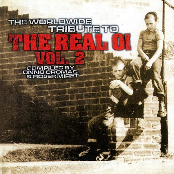 Sampler - The worldwide Tribute to the real Oi Vol. 2, CD