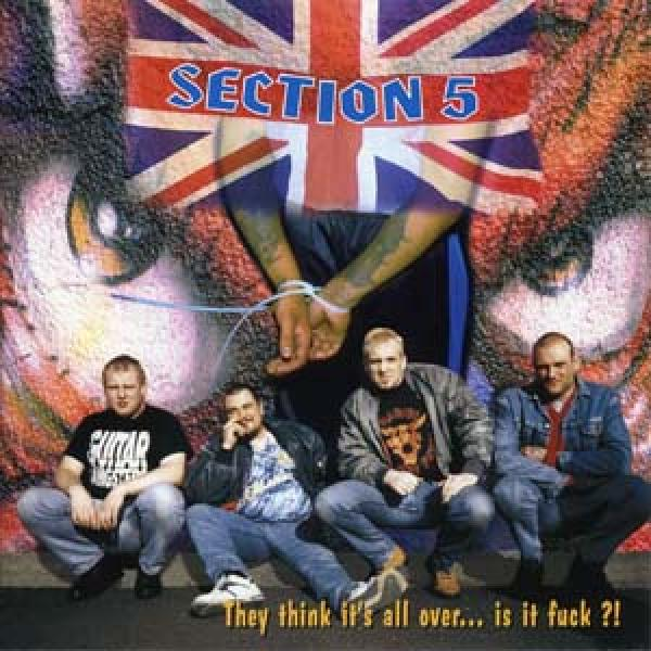 Section 5 - They think its all over, CD