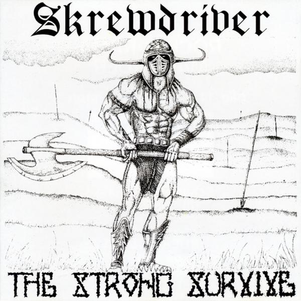 Skrewdriver - The Strong Survive, zensierte Fassung, CD