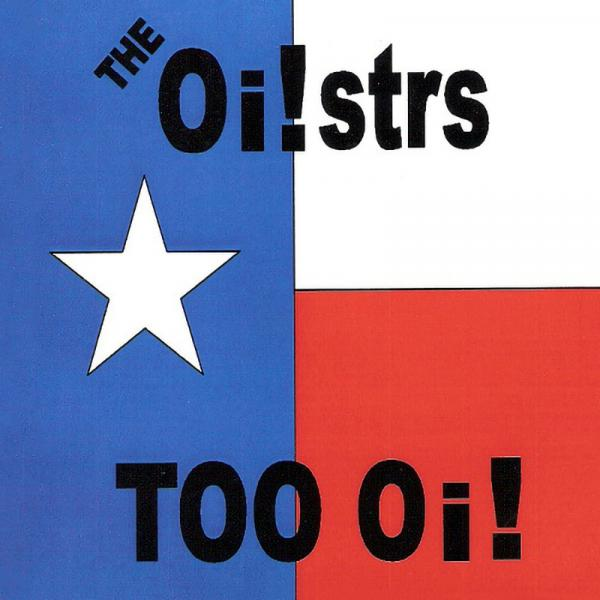 The Oistars - Too Oi