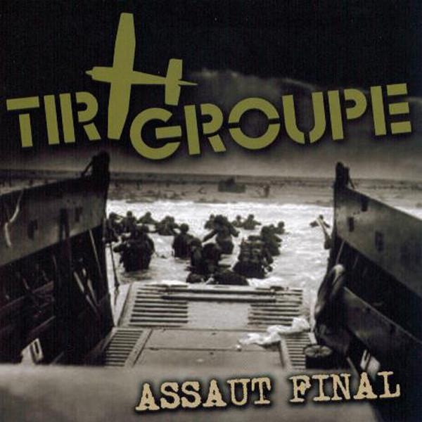 Tir Groupe - Assaut final, CD