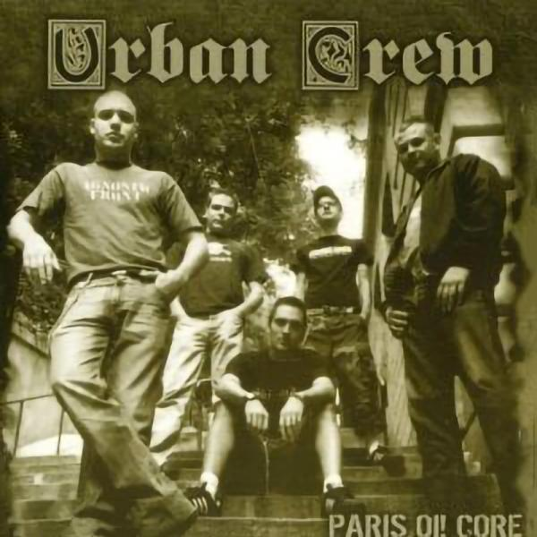 Urban Crew - Paris Oi Core