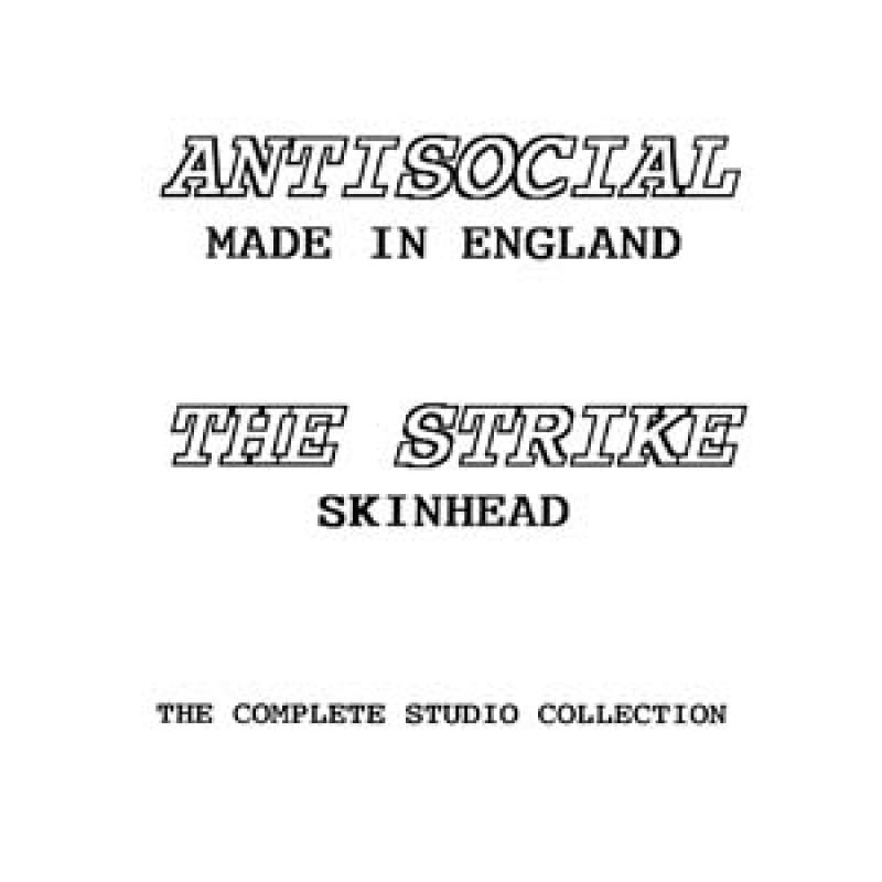 Antisocial/ Strike - Made in England (Skinhead), The complete st
