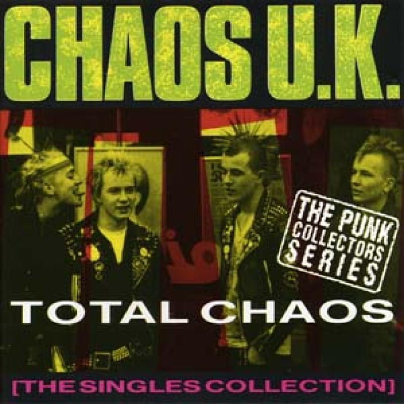Chaos UK - Total Chaos, The Singles Collection, CD