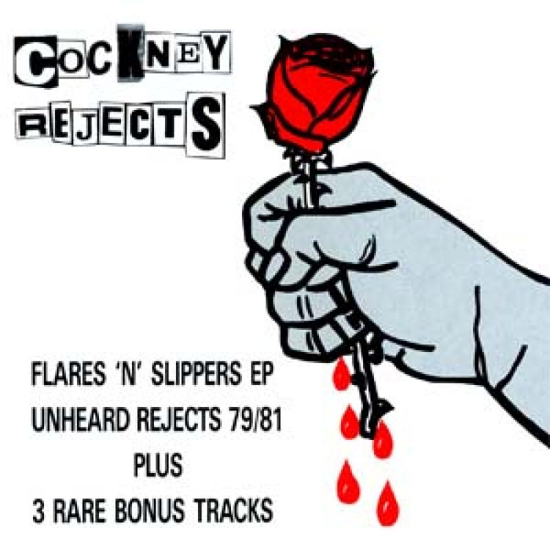 Cockney Rejects - Unheard Rejects 79-81