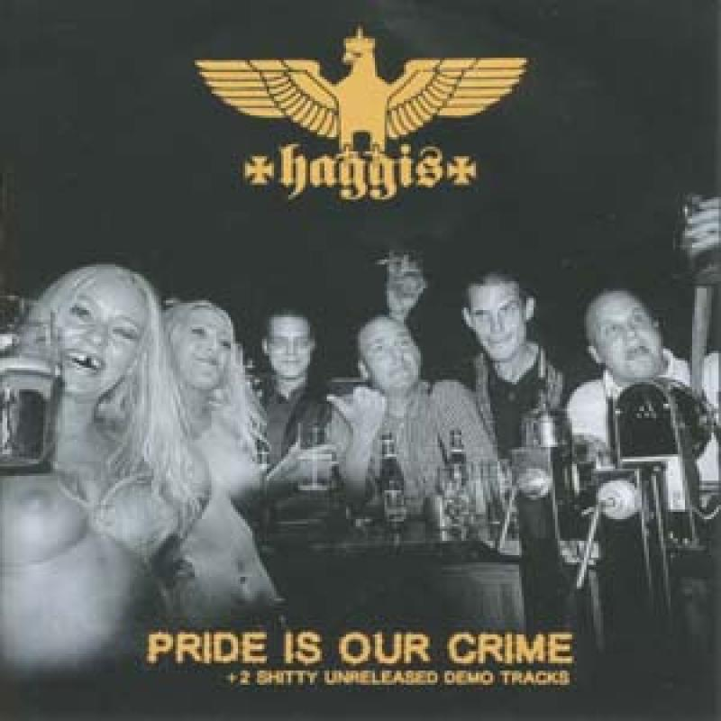 Haggis - Our pride is our crime