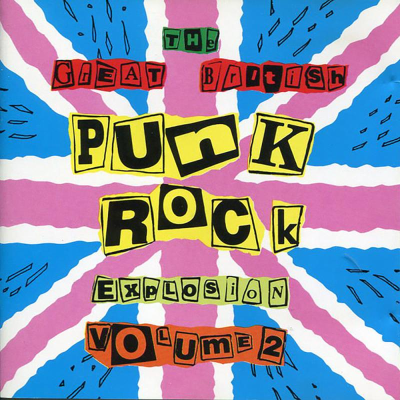 Sampler - The Great British Punk Rock Explosion. Vol. 2, CD