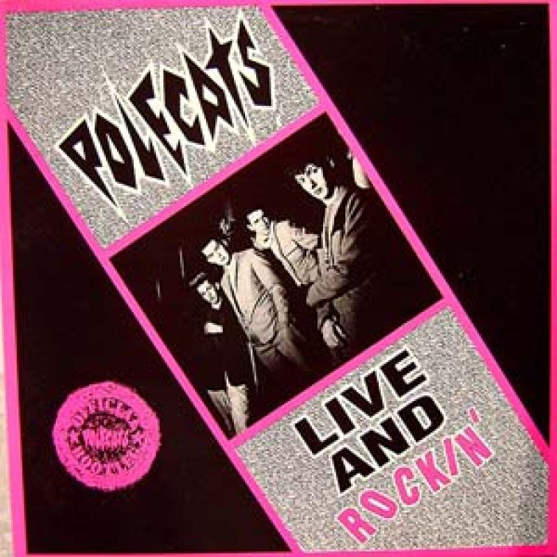 The Polecats - Live and rockin, Mini LP