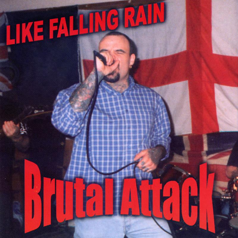 Brutal Attack - Like falling rain, CD